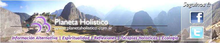 Planeta Holístico - Portal de Terapias Holísticas, Espiritualidad, Ecología e Información Alternativa. Seminarios, Cursos y Talleres.