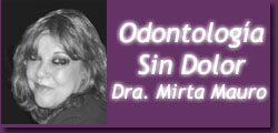 Odontología Sin Dolor, Dra. Mirta Mauro